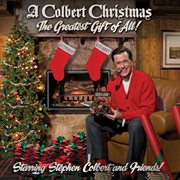 A colbert christmas: the greatest gift of all cover image