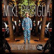 Sleepwalk with me live cover image