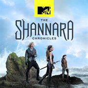 The Shannara Chronicles (original Score From the Mtv Series)