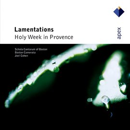 Cover image for Lamentations - Holy Week in Provence  -  Apex