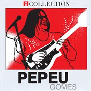Pepeu gomes - icollection