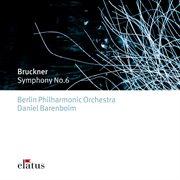 Bruckner : Symphony No.6