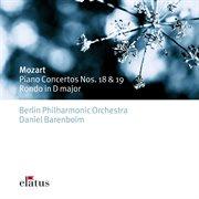 Mozart : Piano Concertos Nos 18, 19, Rondo K382