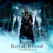 Royal Blood -revival Best