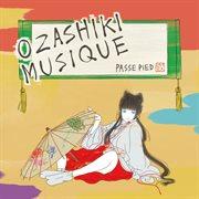 Ozashiki musique