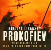 Prokofiev : piano sonatas 4 & 6, romeo & juliet selection cover image