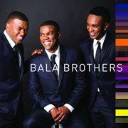 Bala Brothers