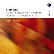 Beethoven : Piano Trio No.11, 'kakadu Variations' & Piano Trio No.7, 'archduke'