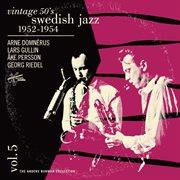 Vintage 50's swedish jazz vol. 5 1952-1954 cover image