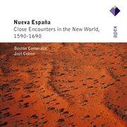 Nueva española - close encounters of the new world, 1590-1690 cover image