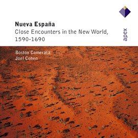 Cover image for Nueva Española - Close Encounters of the New World, 1590-1690  -  Apex