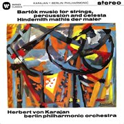 Bartok: Music for Strings, Percussion and Celesta - Hindemith: Symphony (mathis Der Maler)