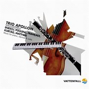 Françaix, Matthus Et Al : Music for Piano, Clarinet & Viola