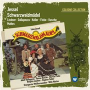 Jessel: Schwarzwaldm̃del (cologne Collection)