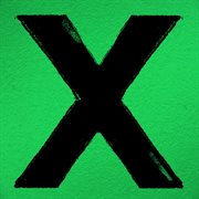 X (Deluxe Edition) / Ed Sheeran