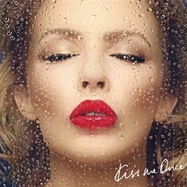 Kiss Me Once (Special Edition) / Kylie Minogue