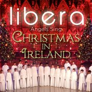 Angels sing - christmas in ireland cover image