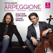 Gautier Capuȯn Plays Schubert, Schumann, Debussy & Britten