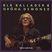 Bl̄ Ballader & Grṉa Demoner