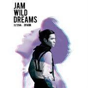 Jam Wild Dreams