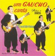 Um gaɐcho canta para o brasil