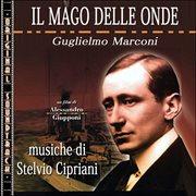 O.s.t. Il Mago Delle Onde - Guglielmo Marconi