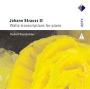 Strauss, Johann Ii : Waltz Transcriptions for Piano