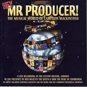 Hey mr. producer: the musical world of cameron mackintosh (live) cover image