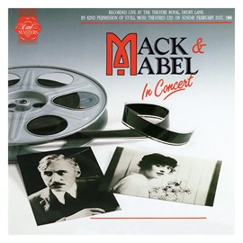 Cover image for Mack & Mabel: In Concert (1988 London Cast Recording)