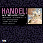 Handel edition volume 7 - saul, alexander's feast, ode for st cecilia's day, utrecht te deum, apollo cover image
