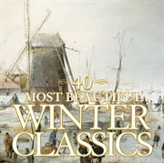 40 most beautiful winter classics cover image
