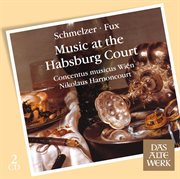 Music at the Habsburg Court (daw 50)