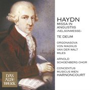 Haydn : mass no.11 in d minor, 'missa in angustiis' [nelson mass] & te deum (daw 50) cover image
