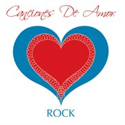 Canciones de amor - rock