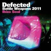 Defected Battle Weapons 2011 Ibiza Soul