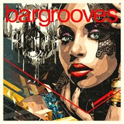 Bargrooves Deluxe Edition 2017