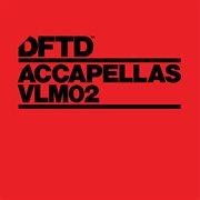 Dftd Accapellas, Vol. 2