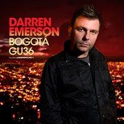 Global Underground #36: Darren Emerson - Bogota