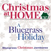 Christmas at home: a bluegrass holiday cover image