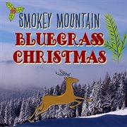 Smokey mountain bluegrass christmas cover image