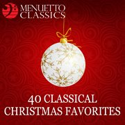 40 classical christmas favorites cover image