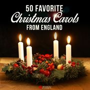 50 favorite christmas carols from england cover image