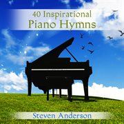 40 inspirational piano hymns cover image