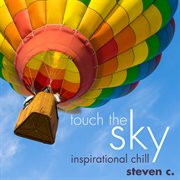 Touch the sky: inspirational chill cover image