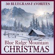 Blue Ridge Mountain Christmas