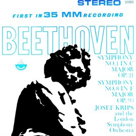 Cover image for Beethoven: Symphonies No. 1 & 8 (Transferred from the Original Everest Records Master Tapes)