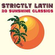 Strictly latin: 20 sunshine classics