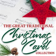 The great traditional christmas carol collection cover image