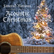 Favored nations acoustic christmas cover image