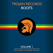 The best of trojan roots vol. 1 cover image